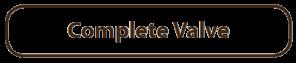 Complete Valve